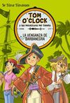 TOM O'CLOCK. 4: LA VENGANZA DE BARBANEGRA