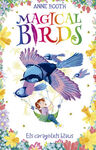 MAGICAL BIRDS 3. ELS CARAGOLETS BLAUS