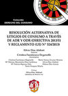 RESOLUCIÓN ALTERNATIVA DE LITIGIOS DE CONSUMO A TRAVÉS DE ADR Y ODR