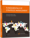 FUNDAMENTALS OF STRATEGIC MANAGEMENT - FUNDAMENTOS DE DIRECCIÓN ESTRATÉGICA DE LA EMPRESA