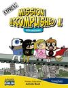 MISSION ACCOMPLISHED 1 - EXPRESS - ACTIVITY BOOK