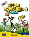 MISSION ACCOMPLISHED 4 - EXPRESS - ACTIVITY BOOK