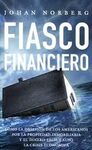 FIASCO FINANCIERO