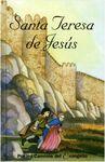SANTA TERESA DE JESÚS. HIJA Y DOCTORA DE LA IGLESIA
