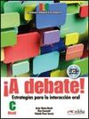 ¡A DEBATE! - LIBRO DEL ALUMNO + CD AUDIO