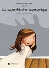 LA SUPER-HEROÏNE SUPERSONIQUE