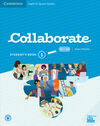 COLLABORATE. STUDENT'S BOOK . LEVEL 1