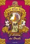 EVER AFTER HIGH. EL LLIBRE DEL DESTÍ