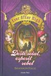 EVER AFTER HIGH. 2: DESTÍ REIAL, ESPERIT REBEL