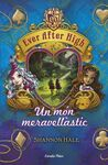EVER AFTER HIGH. 3: UN MÓN MERAVELLÀSTIC