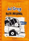 DIARI DEL GREG. 9: RUTA INFERNAL