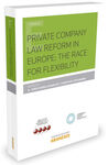 PRIVATE COMPANY LAW IN EUROPE : THE RACE FOR FLEXIBILITY