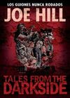 JOE HILL: TALES FROM THE DARKSIDE, LOS GUIONES NUNCA RODADOS