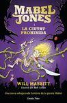 MABEL JONES I LA CIUTAT PROHIBIDA