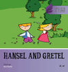 HANSEL AND GRETEL /ONCE UPON A TIME