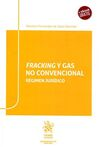 FRACKING Y GAS NO CONVENCIONAL