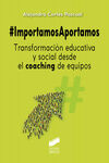 IMPORTAMOS APORTAMOS TRANSFORMACION EDUCATIVA Y SO