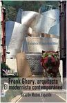 FRANK GEHRY, ARQUITECTO