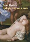 FALSAS SIRENAS SON