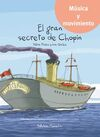 EL GRAN SECRETO DE CHOPIN + CD