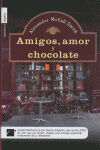 AMIGOS, AMOR Y CHOCOLATE