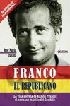 FRANCO, EL REPUBLICANO