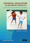 PHYSICAL EDUCATION IN BILINGUAL PROJECTS. 1ST CYCLE / EDUCACIÓN FÍSICA EN PROYEC