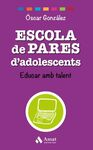 ESCOLA DE PARES D'ADOLESCENTS