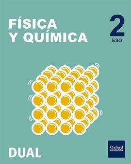 DESCARGAR FÍSICA Y QUÍMICA - INICIAL DUAL- 2º ESO - PACK - LIBRO DEL ALUMNO