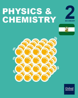 INICIA DUAL - PHYSICS & CHEMISTRY - 2º ESO - STUDENT'S BOOK (ANDALUCÍA)