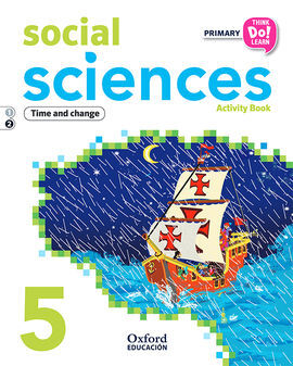 THINK DO LEARN SOCIAL SCIENCE - 5TH PRIMARY - ACTIVITY BOOK MODULE 2