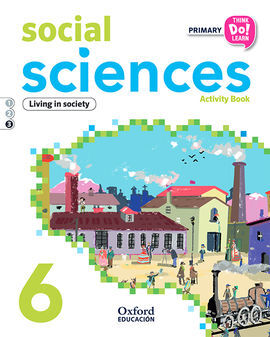 THINK DO LEARN SOCIAL SCIENCE - 6TH PRIMARY - ACTIVITY BOOK MODULE 3