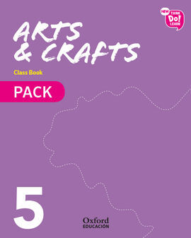NEW THINK DO LEARN ARTS & CRAFTS 5. CLASS BOOK PACK