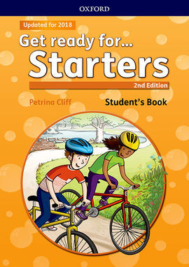 GET READY FOR. STARTERS. STUDENT'S BOOK 2ND EDITION