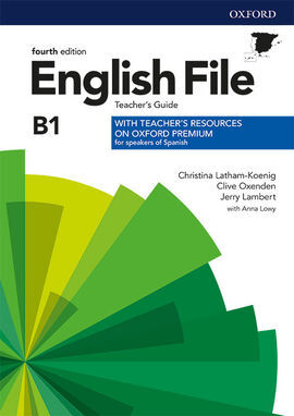 ENGLISH FILE 4TH EDITION B1. TEACHER'S GUIDE + TEACHER'S RESOURCE PACK