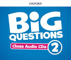 BIG QUESTIONS 2. CLASS AUDIO CD
