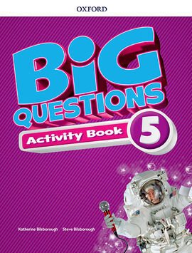 BIG QUESTIONS 5. ACTIVITY BOOK