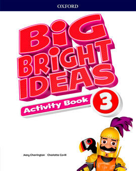 BIG BRIGHT IDEAS 3. ACTIVITY BOOK - 3º ED. PRIM.