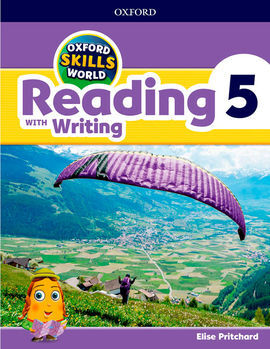 OXFORD SKILLS WORLD: READING & WRITING 5