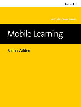 BRINGING INTO CLASS: MOBILE LEARNING