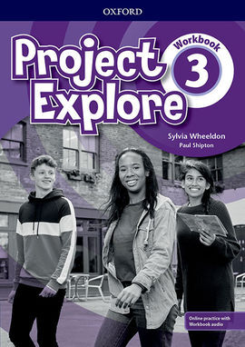 PROJECT EXPLORE 3. WORKBOOK PACK