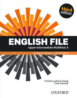 ENGLISH FILE 3RD EDITION UPPER-INTERMEDIATE. MULTIPACK A