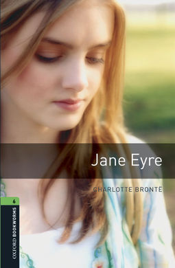JANE EYRE (PACK) - OXFORD BOOKWORMS LIBRARY 6