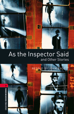 OXFORD BOOKWORMS 3. AS THE INSPECTOR SAID AND OTHER STORIES MP3 PACK