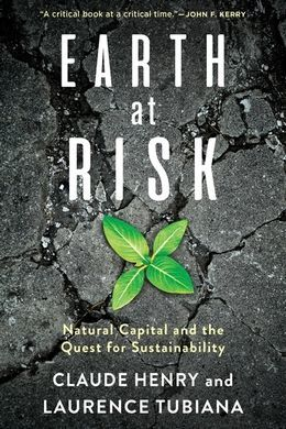 EARTH AT RISK. NATURAL CAPITAL AND THE QUEST FOR SUSTAINABILITY