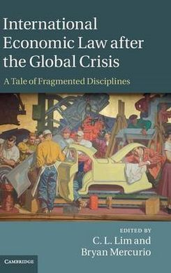 INTERNATIONAL ECONOMIC LAW AFTER GLOBAL CRISIS HB