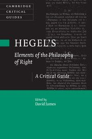 HEGEL'S 'ELEMENTS OF THE PHILOSOPHY OF RIGHT: A CRITICAL GUIDE