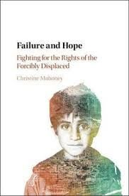 FAILURE AND HOPE. FIGHTING FOR THE RIGHTS OF THE FORCIBLY DISPLACED