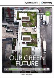 OUR GREEN FUTURE (BOOK WITH ONLINE ACCESS)