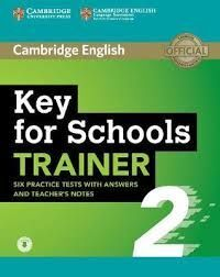 KEY FOR  SCHOOLS TRAINER 2 BK KEY/DOWNLOAD AUDIO